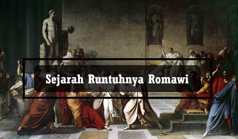 Sejarah Runtuhnya Romawi